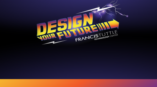 Design Your Future @ Francis Tuttle
